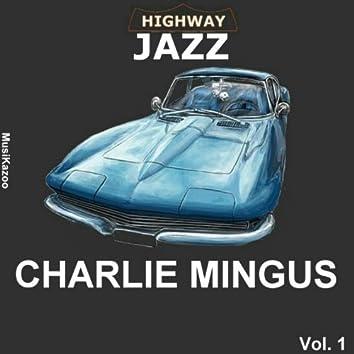 Highway Jazz - Charlie Mingus, Vol. 1