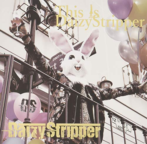 FAN'S BEST ALBUM「This is DaizyStripper」 DaizyStripper