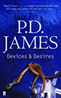 Devices and Desires by P. D. James(1905-06-27)