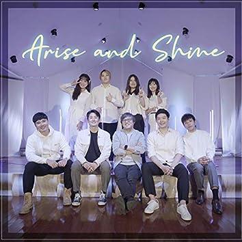 Arise and Shine (Feat.Kang Chan, Yohan Park, Brain Kim, Yunhwa Lee, Wongu kang, Oh Eun, Sojoong kim, JuyeonJeong, Hyejin Choi, Daye Lee)