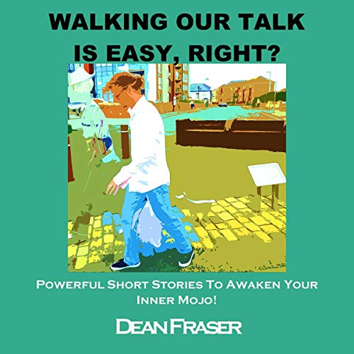 Walking Our Talk Is Easy, Right? cover art
