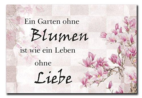 Hochwertiges Metallschild 30 x 20 cm aus Alu Verbund Ein Garten ohne Blumen ist wie ein Leben ohne Liebe Deko Schild Wandschild
