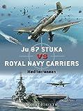 Ju 87 Stuka vs Royal Navy Carriers: Mediterranean (Duel)