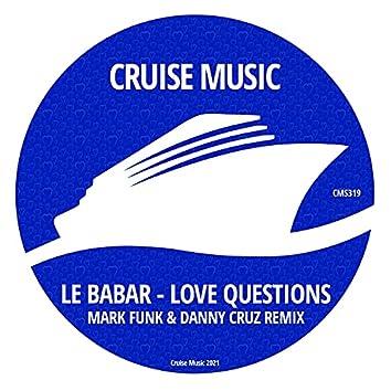 Love Questions (Mark Funk & Danny Cruz Remix)