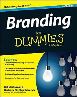 Branding For Dummies (English Edition) de [Bill Chiaravalle, Barbara Findlay Schenck]