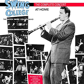Swing College at Home: The Complete Concert (Live At the Kurhaus, Scheveningen, Holland, September 1955)