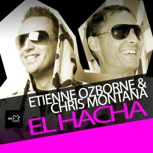 Etienne Ozborne & Chris Montana