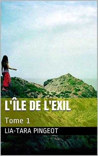 L'île de l'exil: Tome 1