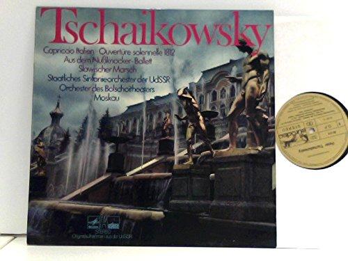 Tschaikowsky*, Staatliches Sinfonieorchester Der UdSSR*, Orchester Des Bolschoitheaters Moskau* – Capriccio Italien / Ouvertüre Solennelle 1812 / Aus Dem Nußknacker-Ballett / Slawischer Marsch