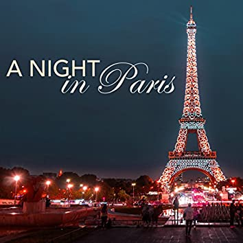 A Night in Paris - Jazz Relaxing Pianobar Music, Chill Out Latin Acid Songs for Romantic Nights