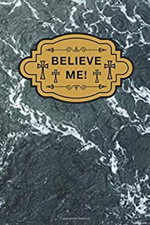 believe me: Cute Line Journal, Diary or Notebook for all notebook Lovers.