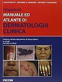 Fitzpatrick. Manuale ed atlante di dermatologia clinica...