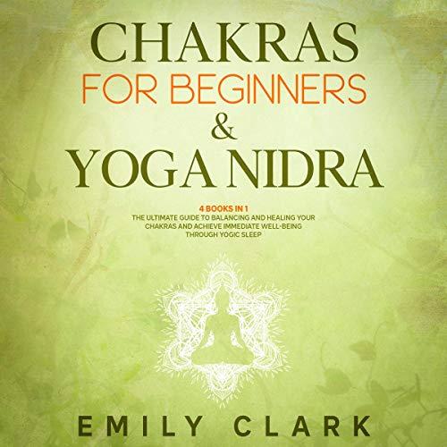 Chakras for Beginners & Yoga Nidra cover art