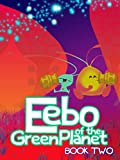 Eebo of the Green Planet Book Two (English Edition)