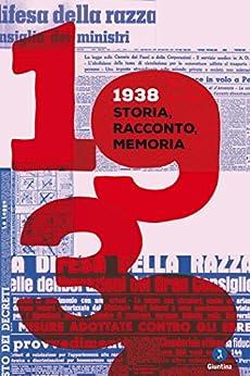 1938: Storia, racconto, memoria (Fuori collana) (Italian Edition) by [AA.VV., Simon Levis Sullam]