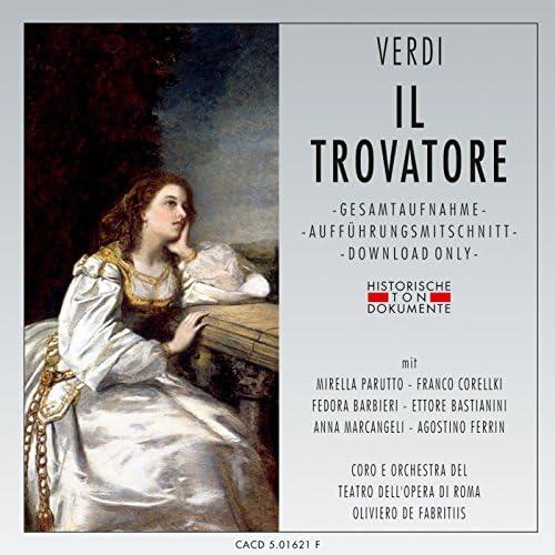 Coro del Teatro dell'Opera di Roma, Orchestra del Teatro dell'Opera di Roma & Oliviero de Fabritiis