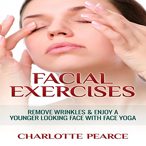 Facial Exercises audiobook cover art