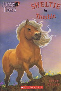 Sheltie in Trouble (Pony Days) 0439688892 Book Cover