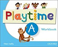 Playtime Playtime A Workbook