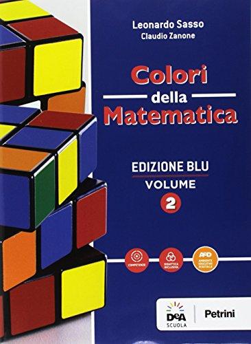 Colori della matematica. Quaderno. Ediz. blu. Per i Licei scientifici. Con e-book. Con espansione online (Vol. 2)