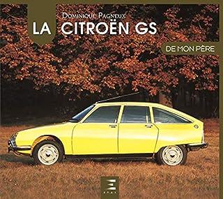 La Citroën GS de mon père