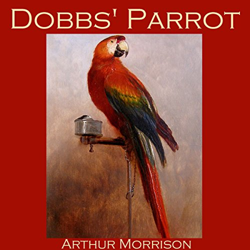 Dobbs' Parrot audiobook cover art
