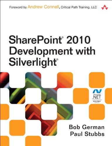 SharePoint 2010 Development with Silverlight: SharePo 2010 Develop Silverl (Microsoft .NET Development Series) (English Edition)