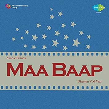 Maa Baap (Original Motion Picture Soundtrack)