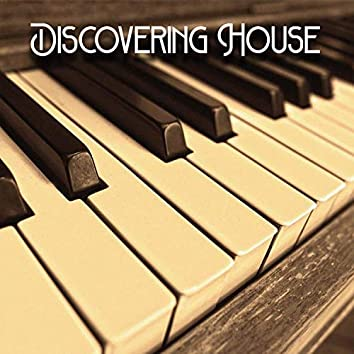 Discovering House