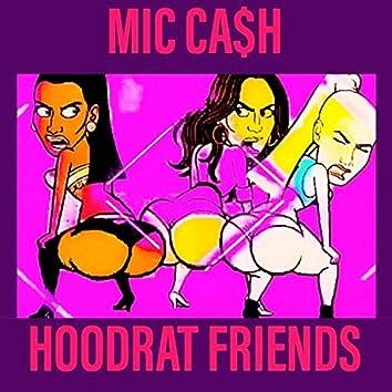 Hoodrat Friends