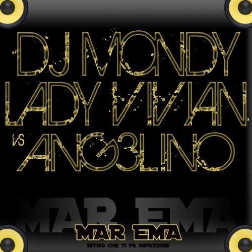 DJ Mondy, Lady Vivian & Ang3lino