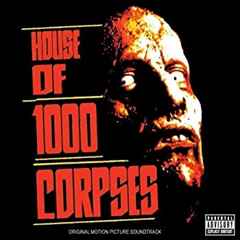 House of 1000 Corpses Soundtrack edition  2003  Audio CD