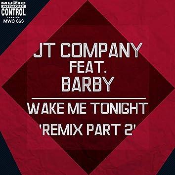 Wake Me Tonight (feat. Barby) [Remix Part 2]