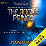 The Rogue Prince: Sky Full of Stars, Book 1