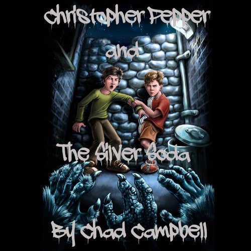 Christopher Pepper and the Silver Soda  By  cover art