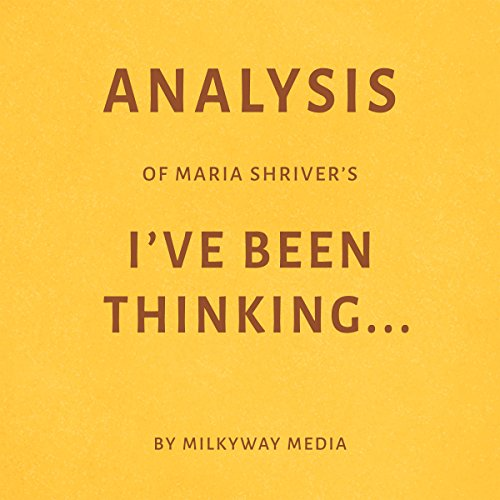 Analysis of Maria Shriver's I've Been Thinking... Titelbild