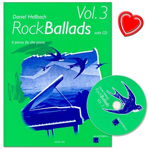 RockBallads Band 3 - Mehrheitlich ruhige und sehr ausdrucksstarke Stüke von Daniel Hellbach - mit CD und bunter herzförmiger Notenklammer