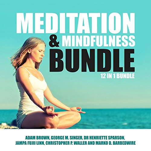 『Meditation and Mindfulness Bundle: 12 in 1 Bundle』のカバーアート
