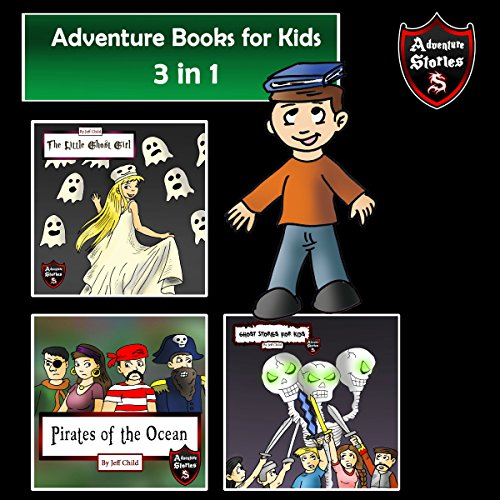 Adventure Books for Kids: Action-Packed Stories for the Kids audiobook cover art