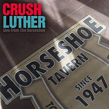Crush Luther - Live at Horseshoe Tavern