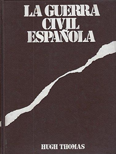 LA GUERRA CIVIL ESPAÑOLA - LOS ORIGENES DE LA GUERRA - LIBRO I - TOMOS 1 Y 2