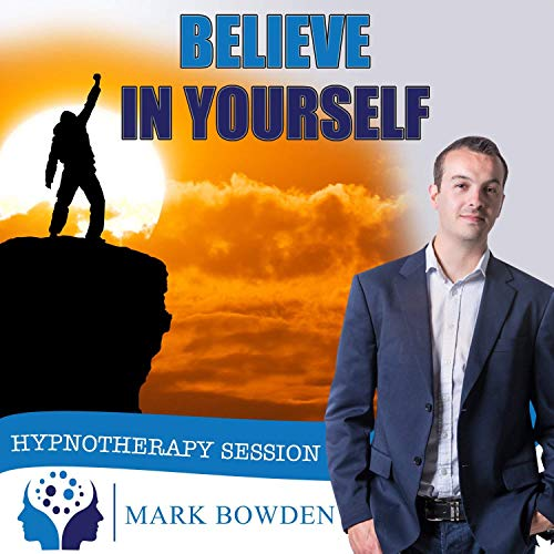 Believe In Yourself Self Hypnosis CD / MP3 and APP (3 IN 1 PURCHASE!) - Hypnotherapy CD to improve your Self Esteem With This Self Confidence Hypnosis CDs