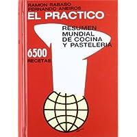 El Practico. Resumen Mundial De Cocina Y