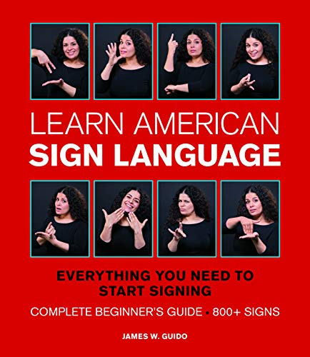 Learn American Sign Language (Everything You Need to Start Signing)
