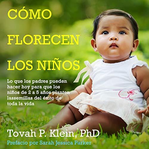¿Cómo florecen los niños? [How Toddlers Thrive] audiobook cover art