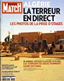 PARIS MATCH [No 3323] du 24/01/2013 - ALGERIE - LA TERREUR EN DIRECT - LES PHOTOS DE LA PRISE D'OTAGES - A IN AMENAS LES TERRORISTES SELECTIONNENT LEURS VICTIMES - ROGER HANIN ATTAQUE LE CLAN MITTERRAND - ALESSANDRA SUBLET - LA TELE SANS LA GROSSE TETE