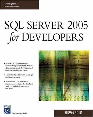 SQL Server 2005 for Developers: Developer's Guide (Programming Series)