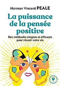 La puissance de la pensée positive par Norman Vincent Peale