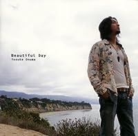 Beautiful Day by Yosuke Onuma (2007-10-24)