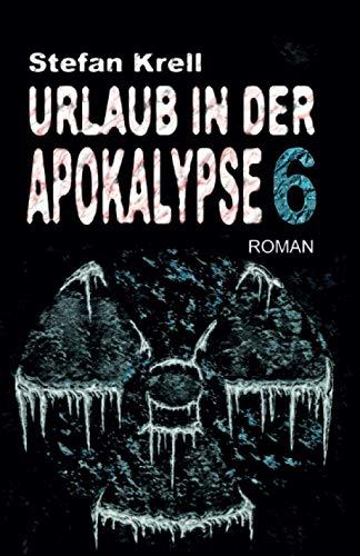 Urlaub in der Apokalypse 6: Horror-Thriller